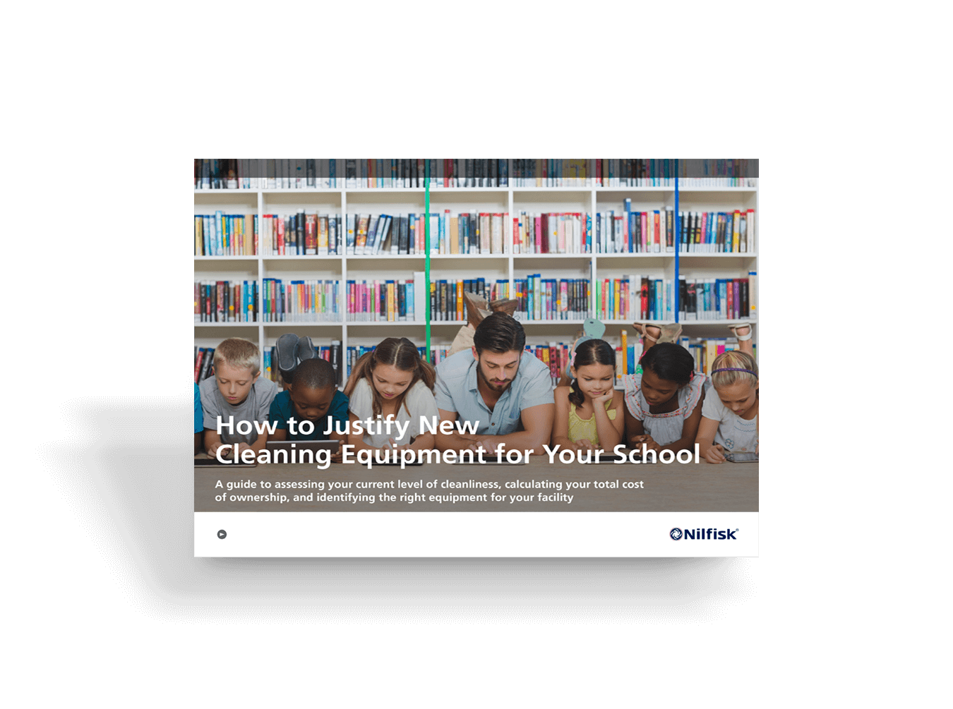 How To Justify New Cleaning Equipment For Your School Ebook 8 5 2019 1